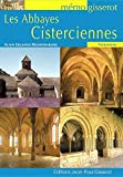 Alain Erlande-Brandenburg: Les abbayes cisterciennes (French Edition)