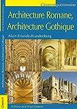 Erlande-Brandenburg, Alain: architecture romane, architecture gothique