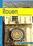 Erlande-Brandenburg, Alain: rouen
