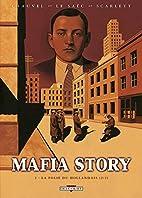 Mafia Story, tome 2 : La folie du Hollandais…