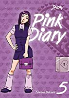 Pink Diary : Tome 5 by Jenny