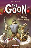 Powell, Eric: The Goon, Tome 4: Vertus et petits meurtres