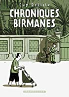 Chroniques birmanes by Guy Delisle