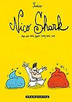 Nico Shark : Un ami pour cinq ans by…