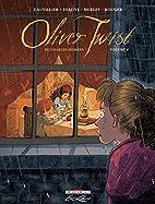 Oliver Twist : Tome 4 by Loïc…