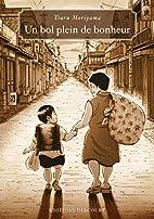 Bol plein de bonheur (un) by Tsuru Moriyama