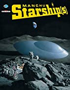 Manchu Starships (French Edition) by Manchu