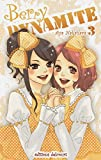 Acheter Berry Dynamite volume 3 sur Amazon