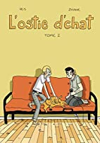 L'ostie d'chat, tome 2 by 7iris