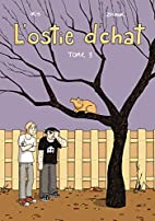 L'ostie d'chat, tome 3 by Zviane