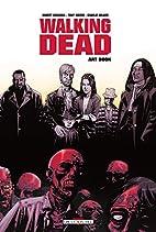 Walking Dead : Art book by Robert Kirkman