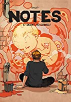 Notes, Tome 6 : Debout mes Globules ! by…