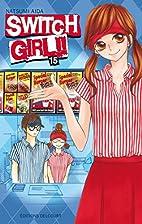 switch girl t.15 by Natsumi Aida