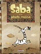 Saba et la plante magique by Yann…