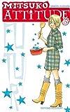 Acheter Mitsuko Attitude volume 6 sur Amazon