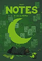 Notes, Tome 8 : Les 24 heures by Boulet