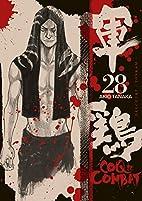 Coq de Combat Vol.28 by Izo Hashimoto