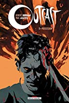 Outcast T01 Possession by Robert Kirkman