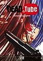 Acheter Dead Tube volume 3 sur Amazon