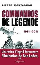 Commandos de légende (1954-2011) by…