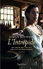 L'intrépide by Johan Bourret