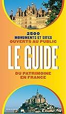 Le guide du patrimoine en France : 2500…