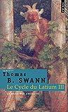 Thomas Burnett Swann: Le cycle du Latium, Tome 3 (French Edition)