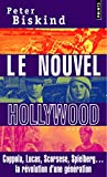 Peter Biskind: Le nouvel Hollywood (French Edition)