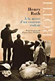 Roth, Henry: à la merci d'un courant violent