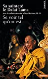 Jeffrey Hopkins: Se voir tel qu'on est (French Edition)