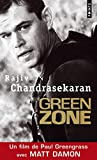 Rajiv Chandrasekaran: Green Zone (French Edition)