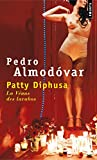 Pedro Almodovar: Patty Diphusa (French Edition)