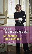 Femme Qui R'Siste(la) (French Edition)…
