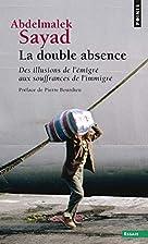 La double absence : Des illusions de…