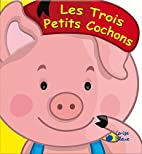 Trois petits cochons by Collectif