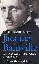 Jacques Bainville: les lois de la politique…