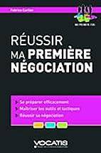 Réussir ma première négociation by…