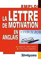 Lettre de Motivation en Anglais (la) by…