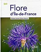 Flore d'Ile-de-France by Philippe…