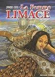 Junji Ito: La femme Limace (French Edition)