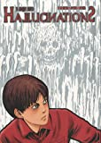Junji Ito: Hallucinations (French Edition)