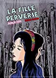 Ito, Junji: la fille perverse
