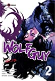 Acheter Wolf Guy volume 2 sur Amazon