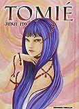 Ito, Junji: Tomié ; intégrale
