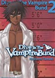 Acheter Dive in the Vampire Bund volume 2 sur Amazon