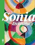 Sonia Delaunay les couleurs de l'abstraction…