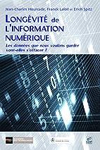 Longévité de l'information numérique: les…
