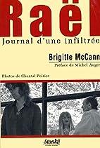 Raël : Journal d'une infiltrée by Brigitte…