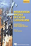 Maltais, Danielle: L&#39;intervention Sociale En Cas De Catastrophe
