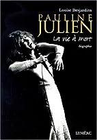 Pauline Julien - La vie à mort by Louise…